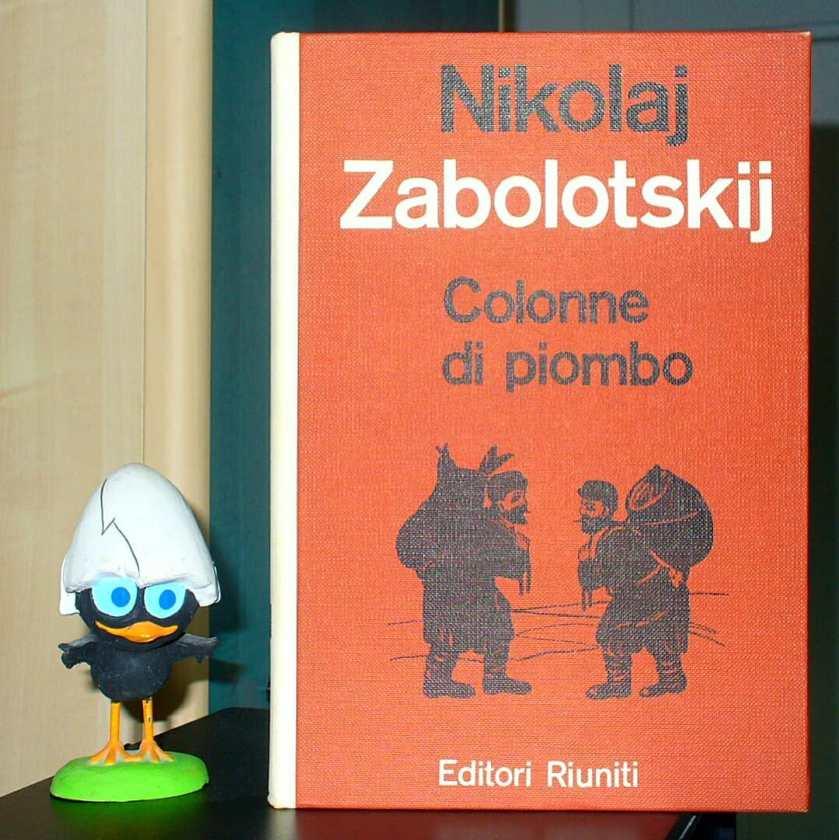 Nikolaj Zabolotskij Colonne Di Piombo Traduzione Italiana